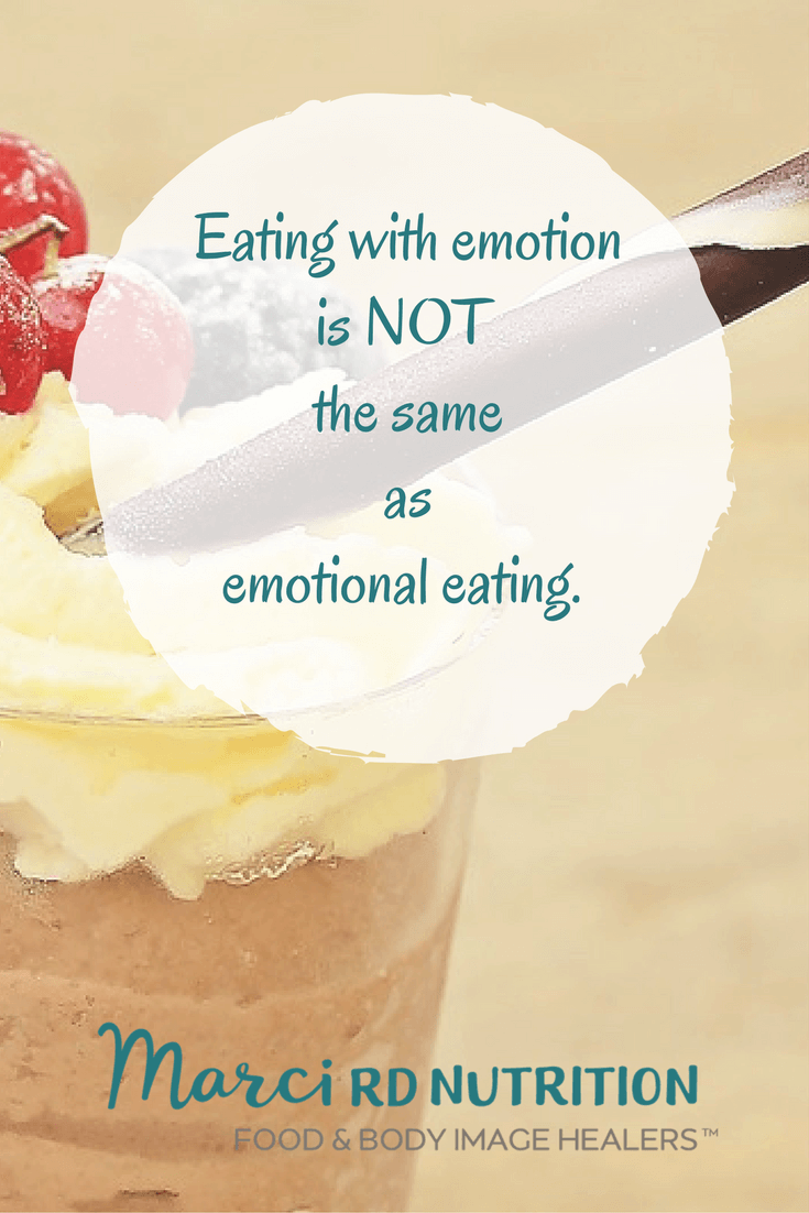 Enjoying your food and eating with emotion is not the same as emotional eating. Explore the differences on Marci, RD blog.