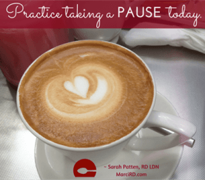 practice taking a mindful pause.