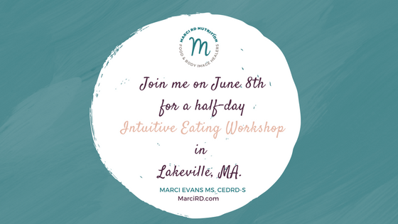 Intuitive Eating Workshop MA