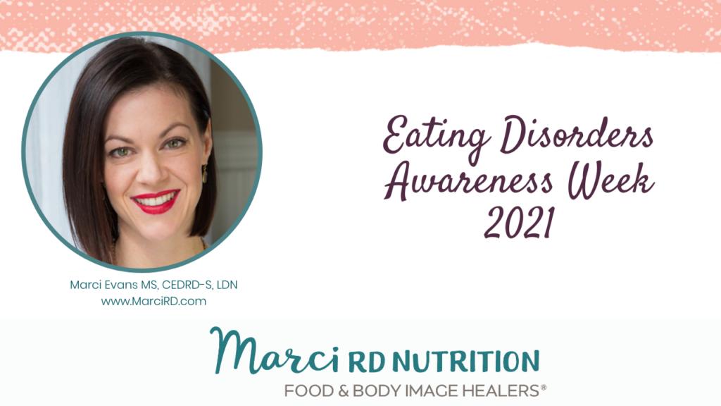 Eating Disorders Awareness Week 2021