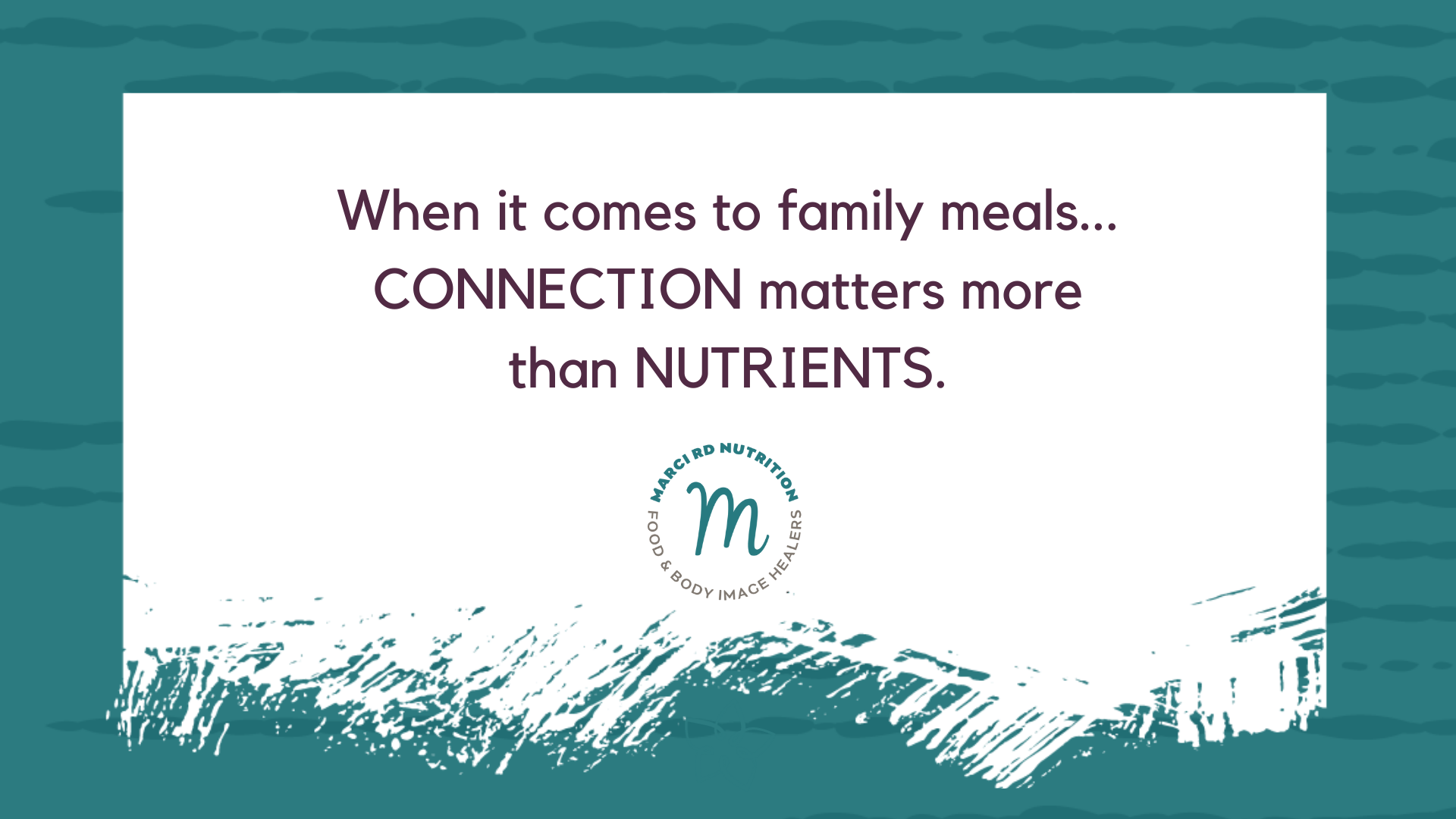 connection matters more than nutrients during family meals